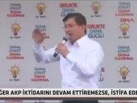 Ahmet Davutoğlu - Tek Başıma İktidar Olamazsam İstifa Ederim