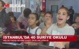 İstanbul'da 40 Suriye Okulu