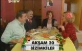 Bizimkiler Bu Akşam 20.45'te Show Tv'de 2002