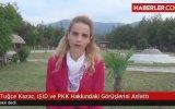 Tuğçe Kazaz  IŞİD ve PKK Yorumu