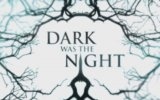 Dark Was the Night Fragman