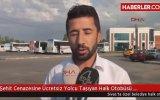 Şehit Cenazesine Ücretsiz Yolcu Taşıyan Halk Otobüsü Şoförlerine Ceza