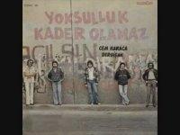 Cem Karaca - Yoksulluk Kader Olamaz (1977 - 48 Dk)