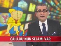 Caillou'nun Dijitürk ve Savcılara İsyanı