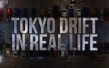 Gerçek Hayatta Tokyo Drift