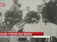 Akit TV - Zulüm 1938'de Son Buldu