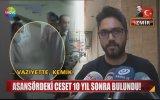 Asansördeki Cesedi 10 Yıl Sonra Fark Etmek Türkiye