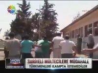 Kampta Türkmenleri İstemeyen Suriyeli Mülteciler
