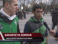 Hakan Şükür Sakarya'ya Ne Verdi? - Sokak Röportajı