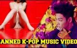 Yasaklanan 10 Kore Pop Klibi