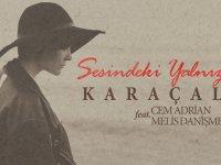 Karaçalı ft. Cem Adrian & Melis Danişmend - Sesindeki Yalnızlık