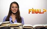 Final Nedir Sınav mıdır Son Bölüm mü Sezon Finali mi