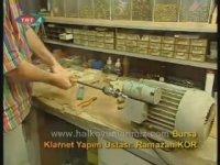TRT Klarnet Yapımı Belgeseli - Klarnet Kursu İzmir Hatay