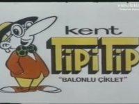 Kent Tipi Tip Balonlonlu Sakız Reklamı (1985)
