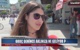 Oruç Denince Aklınıza Ne Geliyor  İstanbul Times Tv