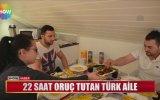 22 Saat Oruç Tutan Norveç'in Türk Ailesi
