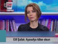 Ayasofya Kilise Olsun - Elif Şafak