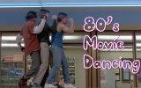 80'li Yıllardaki Dansın Filmlerde Yer Aldığı Eğlenceli Hali