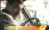Süper Baba 120.Bölüm Fragmanı 31 Ocak 1997