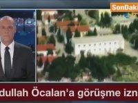 Abdullah Öcalan'a Açık Görüş İzni