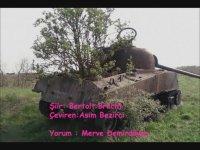 Bertolt Brecht - Tankınız Ne Güçlü Generalim  (Merve Demirdöven)