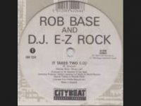 Rob Base and DJ E Z Rock   It Takes Two (1988)