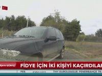 Fidye İçin Yanlış Adamı Kaçırıp Araç Kamerasına Yakalanmak