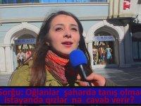 Kızlar, Tanışmak İsteyen Erkeklere Ne Cevap Verir - Azerbaycan