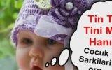 Tin Tin Tini Mini Hanım Çocuk Şarkısı Şeftali Ağaçları