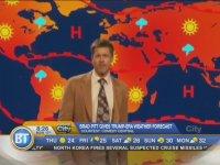 Brad Pitt'in Hava Durumu Sunması