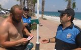 Tatilcilere Şaka Ceza Makbuzu Şoku Yaşatan Polisler  Antalya