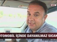 ATV Muhabirinin Sıcakta Araç İçinde Kalma Deneyi