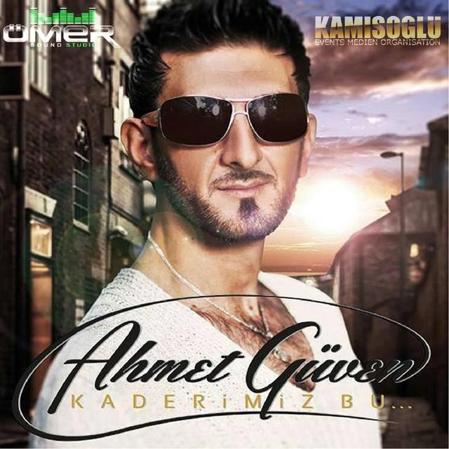 Ahmet Güven Şarkıları