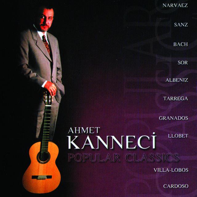 Ahmet Kanneci Şarkıları