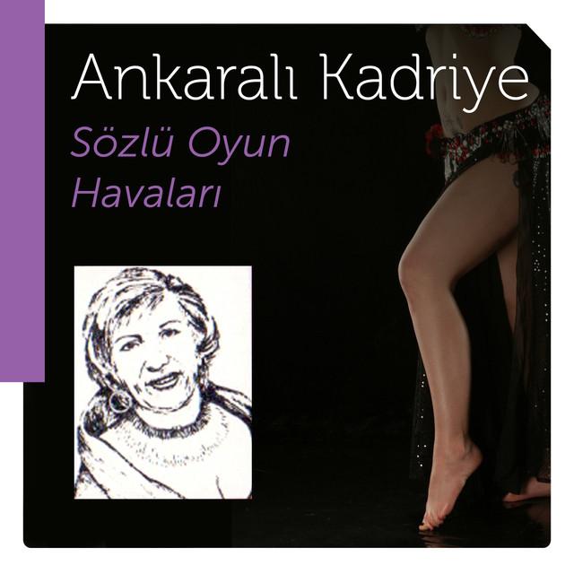 Ankaralı Kadriye