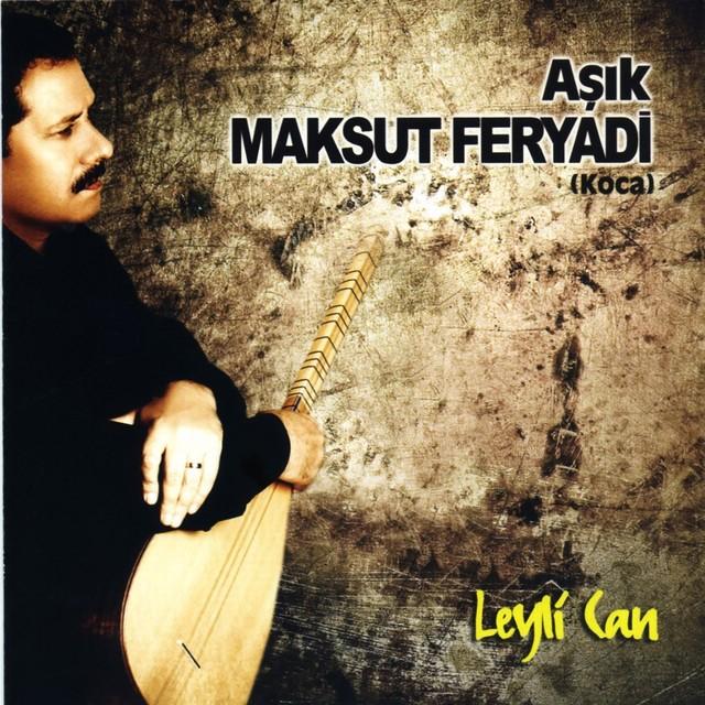 Aşık Maksut Feryadi