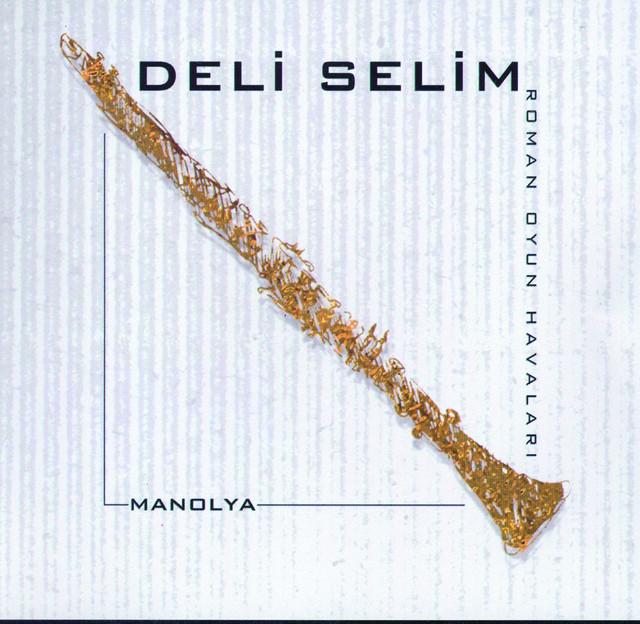 Deli Selim Şarkıları