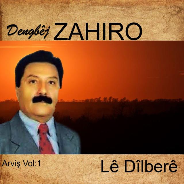 Dengbej Zahiro Şarkıları