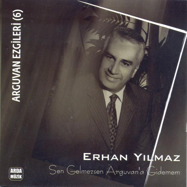 Erhan Yılmaz Şarkıları