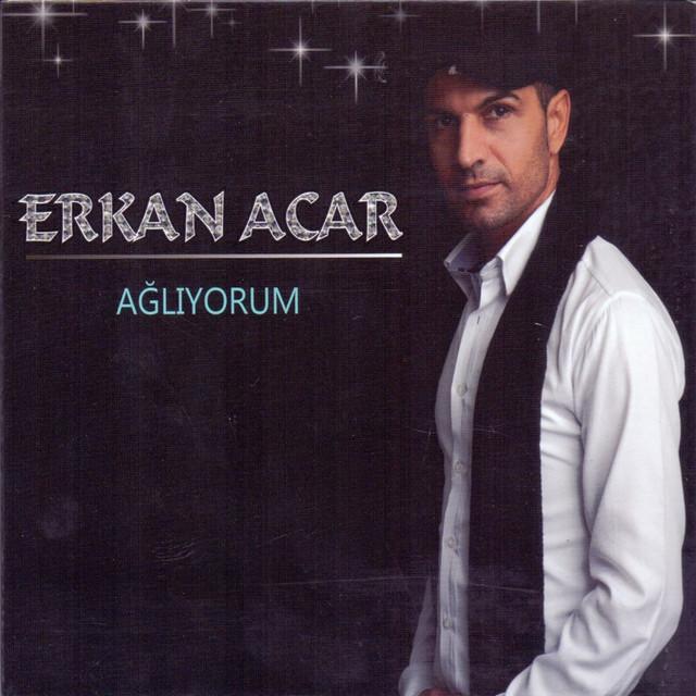 Erkan Acar Şarkıları