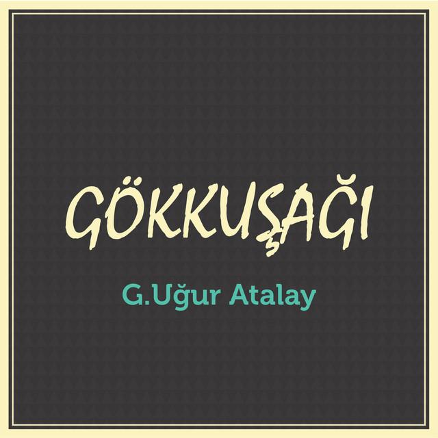G.Uğur Atalay