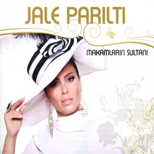 Jale Parıltı Şarkıları