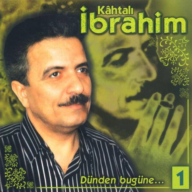 Kahtalı İbrahim Şarkıları
