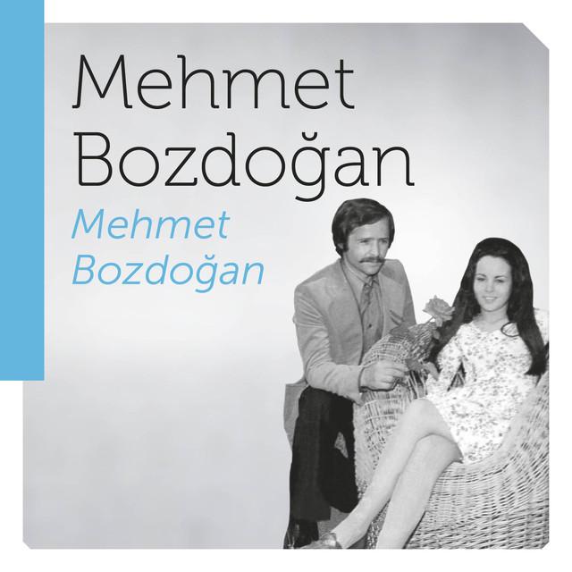 Mehmet Bozdoğan Şarkıları