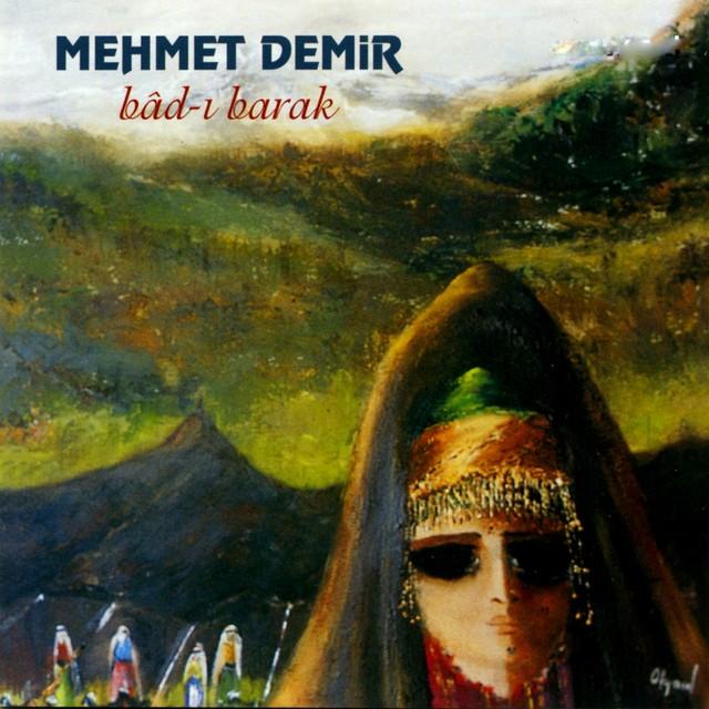 Mehmet Demir Şarkıları