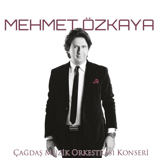 Mehmet Özkaya Şarkıları
