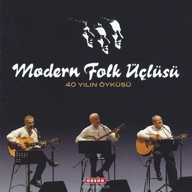 Modern Folk Üçlüsü Şarkıları