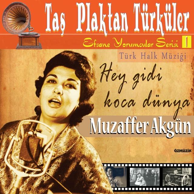 Muzaffer Akgün Şarkıları