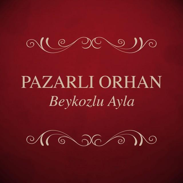 Pazarlı Orhan