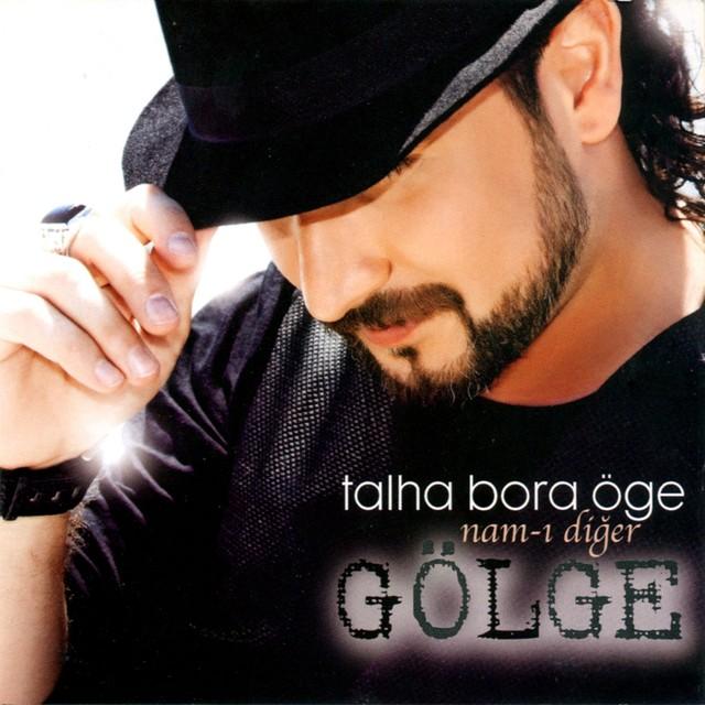 Talha Bora Öge Şarkıları